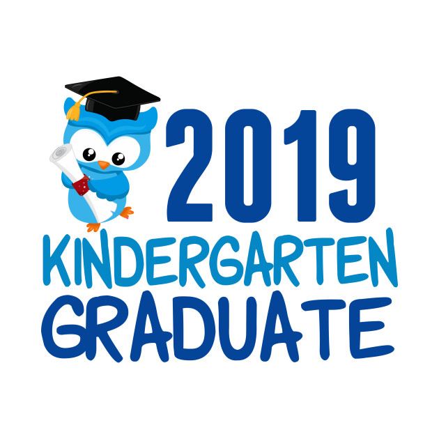 the words 2019 Kindergarten graduate with a blue owl with cap and diploma